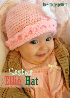 "Free Crochet Pattern - Easter Baby Hat ""I love this more for the cute expression on the baby than the hat itself""!  ~Miss Molly~"