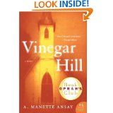 Vinegar Hill (P.S.) by A. Manette Ansay   A woman's struggle to individuate herself.