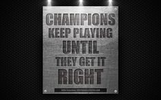 Champions keep playing until they get it right, Billie Jean King quotes, motivation, inspiration, 4k, metal texture, sports quotes