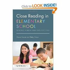 Amazon.com: Close Reading in Elementary School: Bringing Readers and Texts Together (Eye on Education) (9780415746144): Diana Sisson, Betsy Sisson: Books