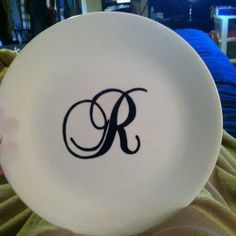 My first monogram plate! Bought plate for $2 at wal-mart, made monogram with sharpie marker, baked @ 350, for 30 mins!