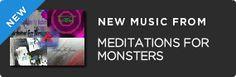 Meditations For Monsters @reverbnation banner