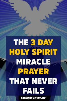 Get the 3 Day Holy Spirit Miracle into Your Life Instantly with this Miraculous Prayer to the Holy Spirit - The Catholic Herald Prayer Scriptures, Bible Prayers, Faith Prayer, God Prayer, Catholic Prayers, Power Of Prayer, Faith In God, Bible Verses, Exam Prayer
