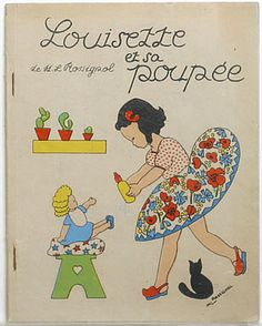 Louisette and her doll (LOUISETTE ET SA POUPEE) written and illustrated by M L Rossignol