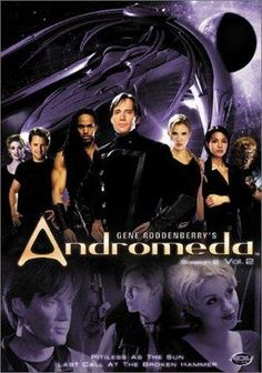 """Global / Sci-Fi Channel """"Andromeda"""" (2000-2005) Created byGene Roddenberry Developed byRobert Hewitt Wolfe Starring:Kevin Sorbo/Lisa Ryder/ Keith Hamilton Cobb/Lexa Doig/Laura Bertram It starred Kevin Sorbo as High Guard Captain Dylan Hunt. The series premiered on October 2, 2000, and ended on May 13, 2005. Andromeda was filmed in Vancouver, British Columbia, Canada."""