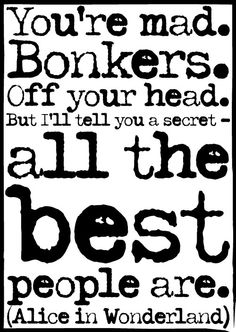 Bonkers ♥ WE ARE ALL MAD