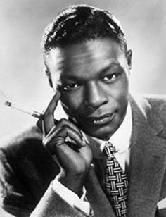 nat king cole     We listened to his music EVERY NIGHT in the dorm.  We loved to hear him sing.