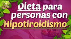 Alimentos Para Hipotiroidismo: Dieta Para Personas Con Hipotiroidismo, Alimentos Para La Tiroides - YouTube Healthy Herbs, Healthy Tips, Atkins Diet, Dr Oz, Thyroid, Youtube, The Creator, Medicine, Weight Loss