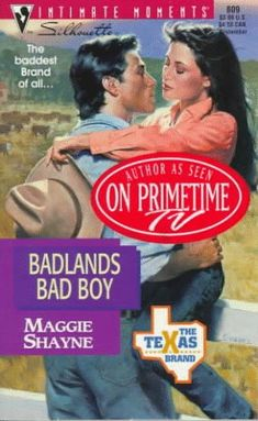 Badlands Bad Boy (The Texas Brand) (Silhouette Intimate Moments #809) by Maggie…