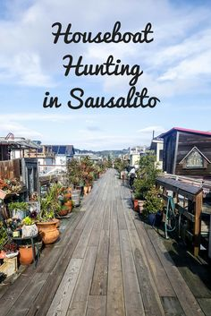 Checking out the gorgeous houseboats in Sausalito, California. A hidden gem!