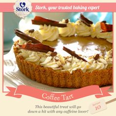 Need an easy tart recipe? Try this coffee tart recipe for a delicious treat today. Stork – Love to Bake. Sweet Desserts, Vegan Desserts, Just Desserts, Delicious Desserts, Dessert Recipes, Cake Recipes, Easy Tart Recipes, Baking Recipes, Cookbook Recipes