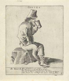 Pieter Jansz. Quast | De Smaak, Pieter Jansz. Quast, 1615 - 1647 | Een man, met een hoofddeksel op, zit op een steen en drinkt uit een grote beker. Onder de afbeelding een vers over de financiële consequenties van overmatig drankgebruik. De prent maakt deel uit van een serie van vijf prenten met de vijf zintuigen.
