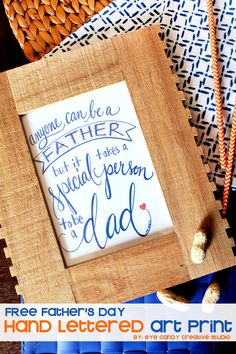 FREE Father's Day art print @eyecandycreate #fathersday #freedownload #handlettering