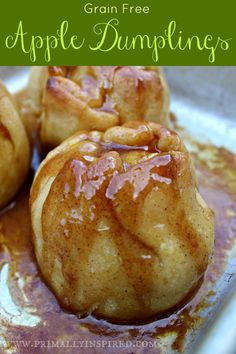 Grain Free Apple Dumplings | Primally Inspired #glutenfree #paleo #grainfree