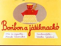 Boribon a játékmackó - régi diafilmek - Picasa Web Albums Web Gallery, Children's Literature, Childrens Books, Retro, Teaching, Hungary, Albums, Cartoons, Ideas