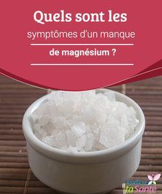 Quels sont les symptômes d'un manque de magnésium ? Un manque de magnésium peut entraîner certaines complications ; il est donc important de savoir reconnaître les symptômes les plus courants !