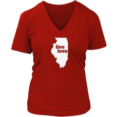 Live Love Illinois - My State Shirts