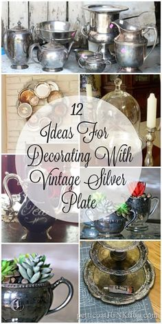 Silver Plate Repurpose Ideas Including My Latest Project 12 awesome ideas for decorating with vintage silver plate awesome ideas for decorating with vintage silver plate items Silver Tray Decor, Silver Platters, Silver Trays, Silver Decorations, Vintage Plates, Vintage Decor, Silver Tea Set, Decoupage, Thrift Store Crafts