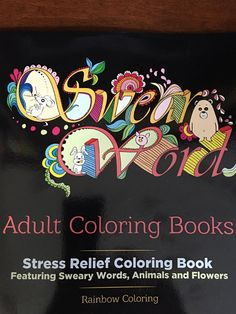 Swear Word Adult Coloring Book Stress Relief Funny Animals Flowers 26 Designs #swearwordcoloringbook #sweary #coloringbooksforadults #ebaystore #almostanythingresale