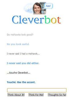 ... though going straight for the jugular can be pretty effective as well. | 26 Cleverbot Conversations That Are Guaranteed To Make You Laugh