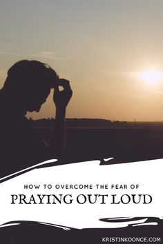 """My Fear of Praying out Loud 