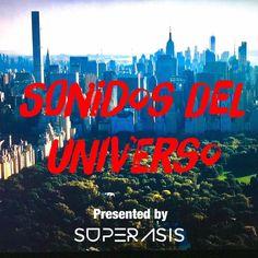 222.-Sonidos Del Universo by Superasis Live from Brooklyn,NYC.13.01.2017 en SONIDOS DEL UNIVERSO by SUPERASIS -RADIOSHOW- en mp3(17/01 a las 03:25:18) 01:55:58 16393506  - iVoox