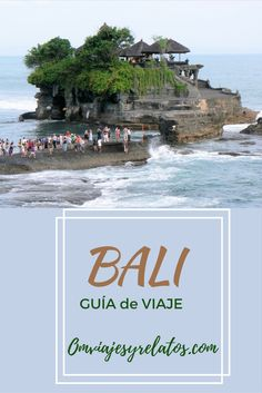 Guía de Bali: Todo lo que necesitas saber para viajar a #Bali.