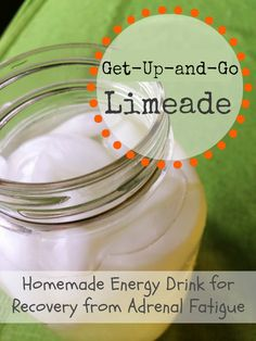 Get-Up-and-Go Limeade: Homemade Energy Drink for Adrenal Fatigue Recovery - Charlotte Siems