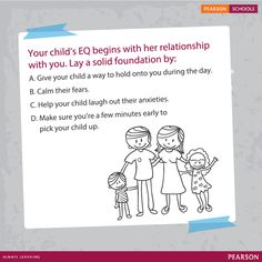 The ability of a kid to manage his or her emotions in a healthy way will determine the quality of his life.