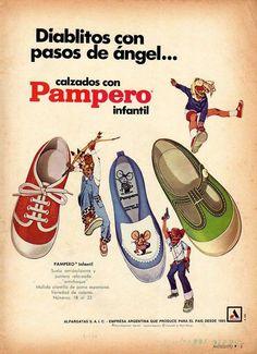 Publicidad argentina: Pampero, de la Cia. Alpargata (1970) Vintage Advertisements, Vintage Ads, Vintage Prints, Sweet Memories, Childhood Memories, Pink Panter, Fashion Advertising, Forest Fairy, Animal Crossing