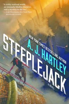 Steeplejack, 1: Steeplejack. Seventeen-year-old Anglet Sutonga lives repairing the chimneys, towers, and spires of the city of Bar-Selehm. Dramatically different communities live and work alongside each other.  When Ang is supposed to meet her new apprentice Berrit, she finds him dead. That same night, the Beacon, an invaluable historical icon, is stolen.  When Ang looks into his death,  she plunges headlong into new and unexpected dangers. Sci Fi Books, Fiction Books, Fantasy Series, Fantasy Books, Books For Teens, A 17, Book Lists, Book 1, Book Nerd