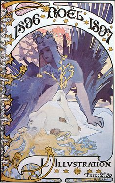 20th-century-man: L'Illustration magazine; cover art by Alphonse Mucha; December 1896.
