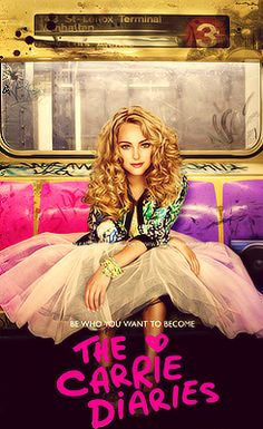 The Carrie Diaries!!! I can sooo watch this... AGAIN and AGAIN...... and AGAIN!!!