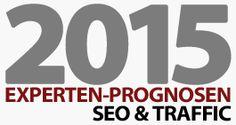 SEO & Traffic – 8 Experten-Prognosen für 2015