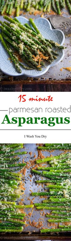 Love this quick and easy Parmesan Roasted Asparagus! It's ready in just 15 minutes, and my family loves it! via @iwashyoudry