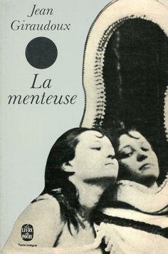 La menteuse, published by Le Livre de Poche, Paris, 1972. Design: Atelier Pierre Faucheux. Photograph: Sirot Jean Giraudoux, Simulation, Names, Books, Movie Posters, Design, Home, The Little Prince, Art