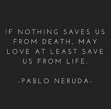 Image result for pablo neruda love poems