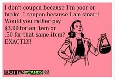 80 Best Coupon Memes Images On Pinterest Coupon Queen Jokes