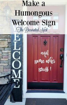 make-a-humongous-welcome-sign-the-decorated-nest   http://www.thedecoratednest.com/barn-wood-welcome/
