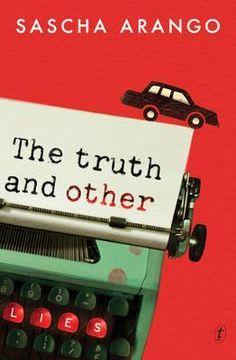 The Truth and Other Lies - Sascha Arango