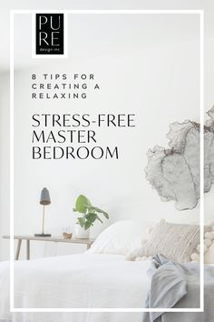 Your guide to creating a relaxing, stress-free bedroom by Vancouver Interior Designer Ami McKay