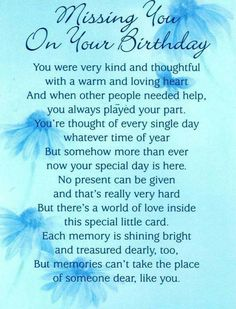 Missing you on your birthday