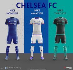 Chelsea had agreed a new deal with Nike so these are my Fantasy Kits for 2017-2018 kits ..