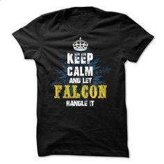 08032203 Keep Calm and Let FALCON Handle It - #tee skirt #sweatshirt hoodie. ORDER HERE => https://www.sunfrog.com/Names/08032203-Keep-Calm-and-Let-FALCON-Handle-It.html?68278
