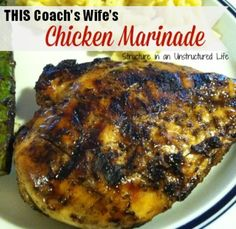 THIS Coach's Wife's Chicken Marinade http://www.structureinanunstructuredlife.com/2014/08/18/this-coachs-wifes-chicken-marinade/?utm_campaign=coschedule&utm_source=pinterest&utm_medium=Beth%20At%20Structure%20(Yummy%20Dinners)&utm_content=THIS%20Coach's%20Wife's%20Chicken%20Marinade