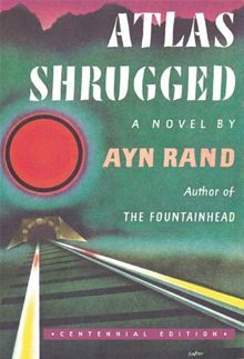 Atlas Shrugged by Ayn Rand. I read this during my phase of reading books of 900 pages or more. Ayn Rand had a dream of pure capitalism and in her mind the alternative was detrimental to everyone. Atlas Shrugged tells this tale. Loved this book. Ayn Rand, Random House, Atlas Shrugged Movie, Good Books, Books To Read, Political Junkie, Roman, Best Novels, Thing 1