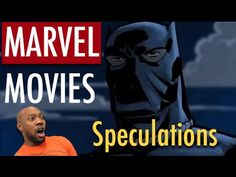 Upcoming Marvel Movies Phase 3 | Speculation & Discussion