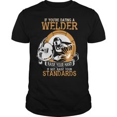 (Tshirt Best Discount) Dating Welder Raise Hands Discount 20% Hoodies, Funny Tee Shirts