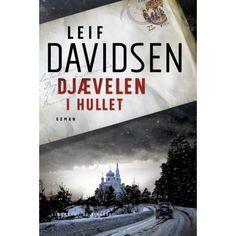 Djævelen i hullet af Leif Davidsen (Bog, Indbundet)