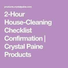 2-Hour House-Cleaning Checklist Confirmation | Crystal Paine Products